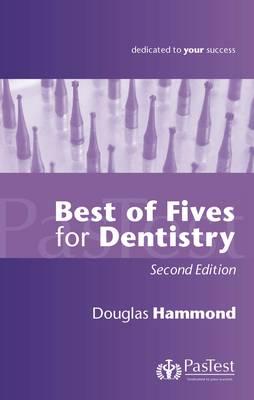 Best of Fives for Dentistry (Paperback)