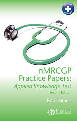 NMRCGP Practice Papers: Applied Knowledge Test (Paperback)