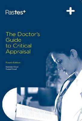 The Doctor's Guide to Critical Appraisal (Paperback)