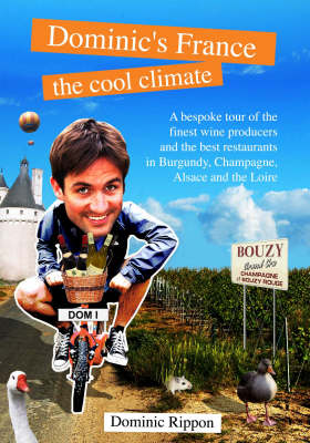 Dominic's France: The Cool Climate (Paperback)