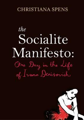 The Socialite Manifesto (Hardback)