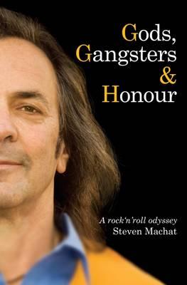 Gods, Gangsters and Honour (Hardback)