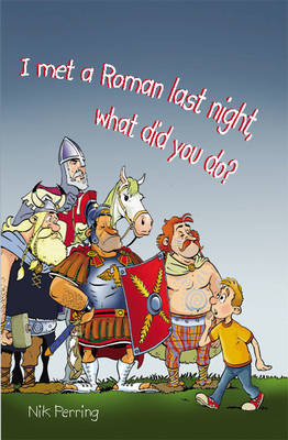 I Met a Roman Last Night, What Did You Do? - Reluctant Reader S. (Paperback)