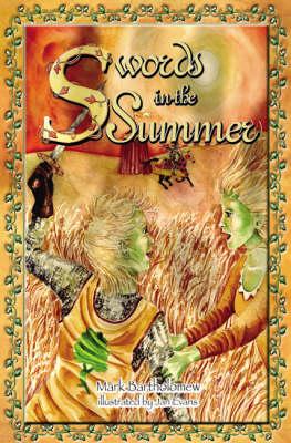 Swords in the Summer (Paperback)