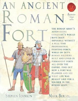 An Ancient Roman Fort - Spectacular Visual Guides (Paperback)