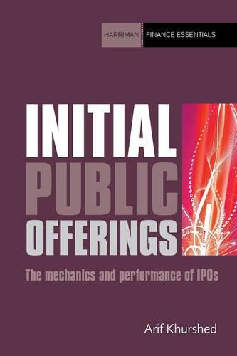 Initial Public Offerings: The mechanics and performance of IPOs - Harriman Finance Essentials (Paperback)