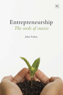Entrepreneurship, the Seeds of Success (Paperback)