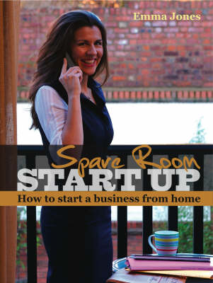 Spare Room Start Up: How to Start a Business from Home (Paperback)