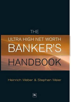 The Ultra High Net Worth Banker's Handbook (Hardback)