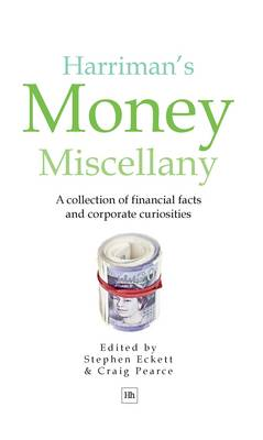 Harriman's Money Miscellany: A Collection of Financial Facts and Corporate Curiosities (Hardback)
