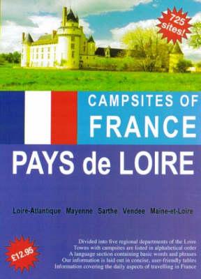 Campsites of France 2006: Pays de Loire (Paperback)