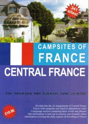 Campsites of France 2006: Central France (Paperback)