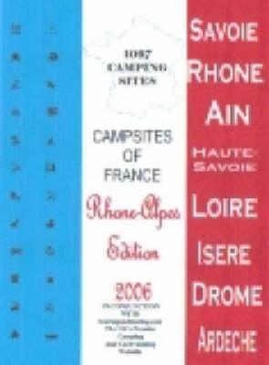 Campsites of France 2006: Rhone Alpes (Paperback)