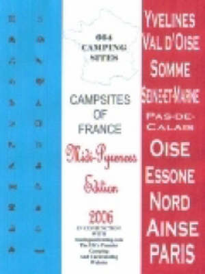 Campsites of France 2006: Midi-Pyrenees (Paperback)