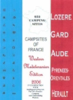 Campsites of France 2006: Western Med (Paperback)