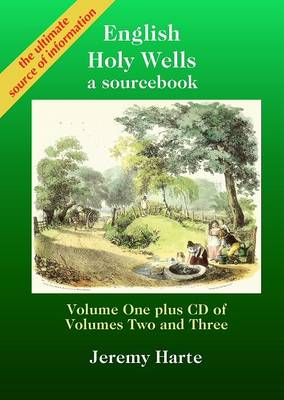 English Holy Wells: v. 1: A Sourcebook