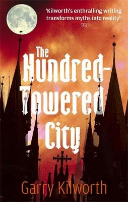 The Hundred-Towered City (Paperback)