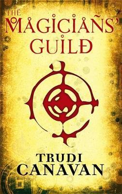 The Magicians' Guild: Book 1 of the Black Magician - Black Magician Trilogy (Paperback)