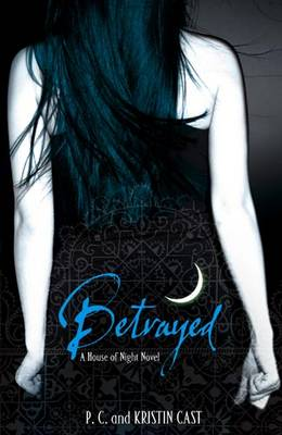 Betrayed - House of Night 2 (Paperback)