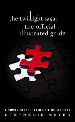 The Twilight Saga: The Official Illustrated Guide (Hardback)