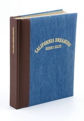 California Dreaming: Memories and Visions of LA 1966-1975 (Leather / fine binding)