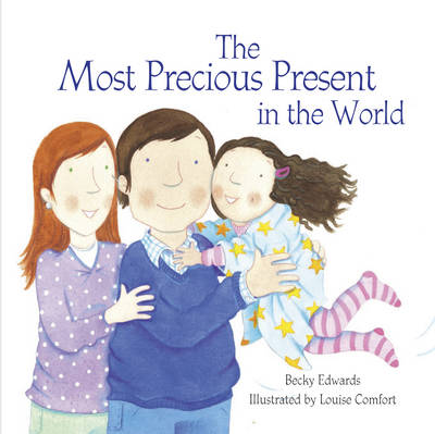 The Most Precious Present in the World (Paperback)