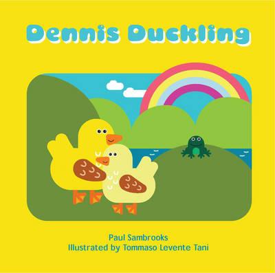 Dennis Duckling (Paperback)
