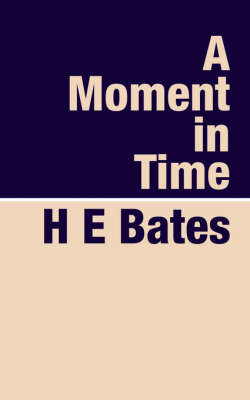 A Moment in Time (Paperback)