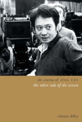 The Cinema of Ang Lee (Hardback)