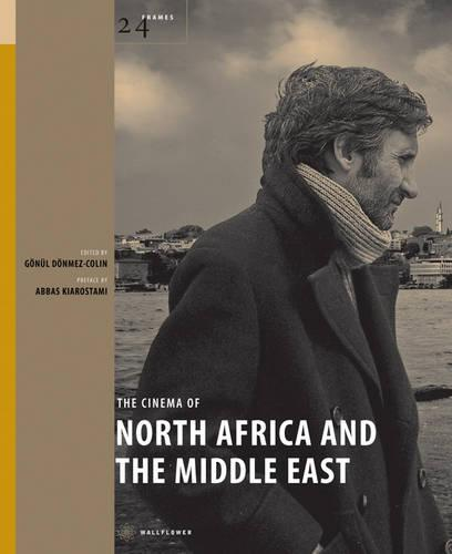 The Cinema of North Africa and the Middle East (Hardback)