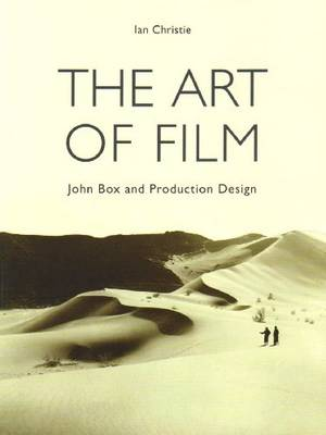 The Art of Film - John Box and Production Design (Paperback)