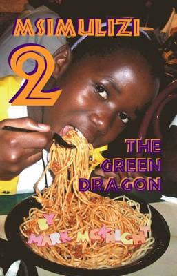 Msimulizi 2: The Green Dragon (Paperback)