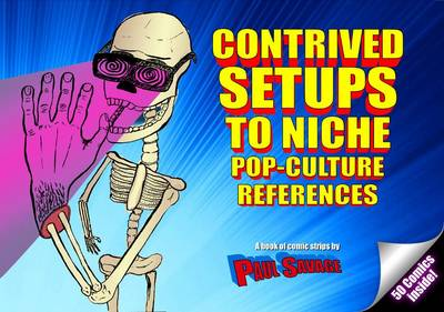 Contrived Setups to Niche Pop-Culture References (Paperback)