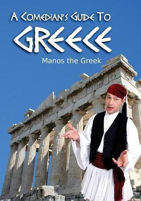 A Comedian's Guide to Greece (Paperback)