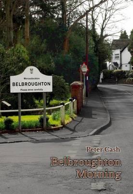 Belbroughton Morning (Paperback)