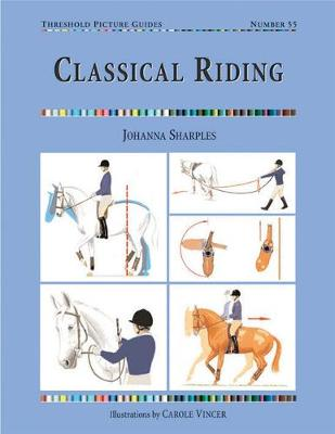 Classical Riding - Threshold Picture Guide (Paperback)