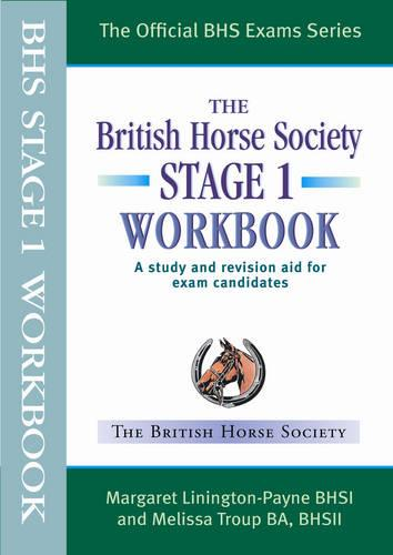 BHS Workbook: Stage 1: A Study and Revision Aid for Exam Candidates - Official BHS Exam Series (Paperback)