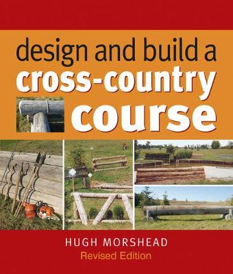 Design and Build a Cross-country Course (Hardback)
