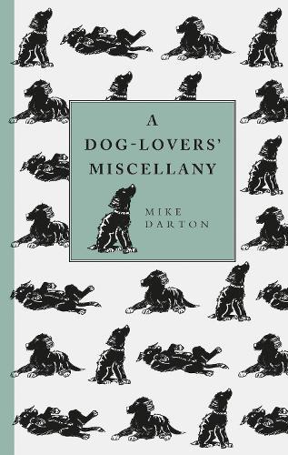 A Dog-Lover's Miscellany (Hardback)
