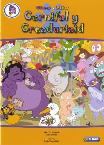 Clamp a Pitw: Carnifal y Creaduriaid (Paperback)