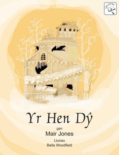 Cyfres Stori Fawr: Yr Hen Dy (Paperback)