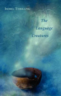 The Language Creatures (Paperback)