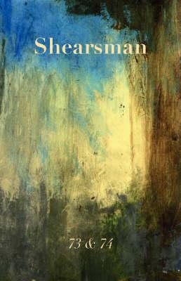 Shearsman 73 and 74 - Shearsman Magazine (Paperback)