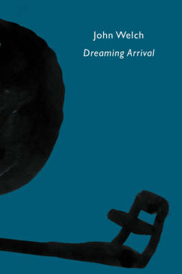 Dreaming Arrival (Paperback)