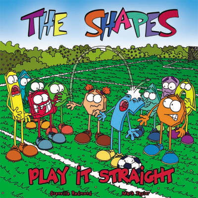 Play it Straight: The Shapes - Shapes v. 1 (Paperback)