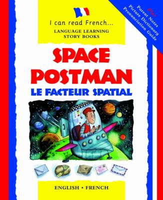 Space Postman: Le Facteur Spatial - I Can Read French S. (Paperback)