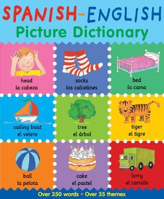 Picture Dictionary Spanish-English - Picture Dictionary (Paperback)