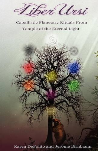 Liber Ursi: Caballistic Planetary Rituals From Temple of the Eternal Light (Paperback)