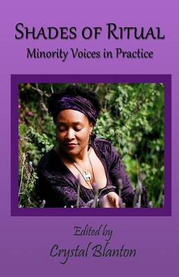 Shades of Ritual: Minority Voices in Practice (Paperback)