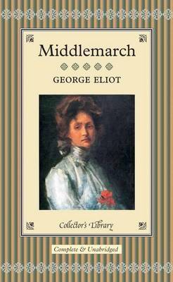 Middlemarch - Collector's Library (Hardback)